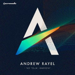 Andrew Rayel - Find Your Harmony (Deluxe Edition)
