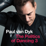 Paul van Dyk - The Politics Of Dancing 3