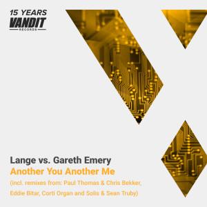 VANDIT15_Lange vs Gareth Emery AnotherYouAnotherMe
