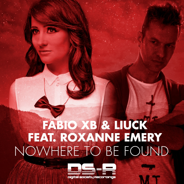 Fabio XB & Liuck feat Roxanne Emery - Nowhere To Be Found