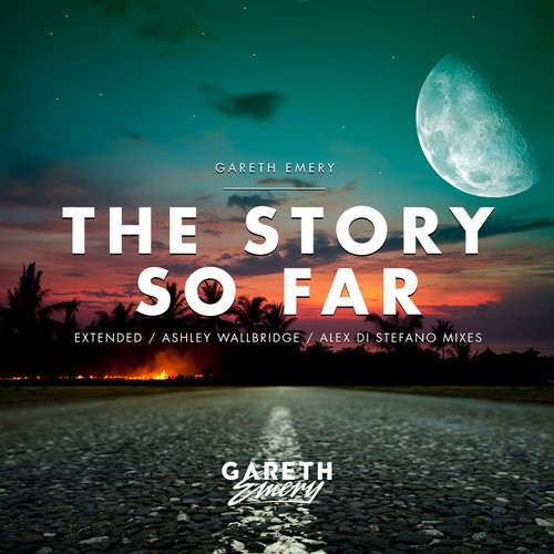 Gareth Emery The Story So Far Ashley Wallbridge Alex Di Stefano