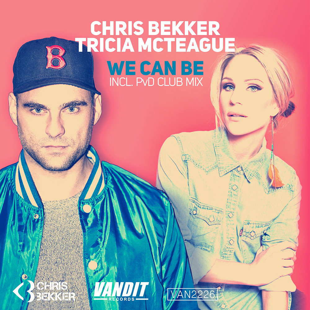 Chris Bekker & Tricia McTeague - We Can Be