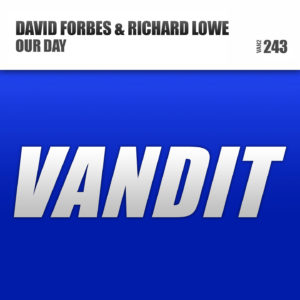 david_forbes-richard-lowe_-_our_day_original_mix