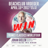 15.04.2017 Johan Gielen Trance Classics World Tour, Beachclub Vroeger (NL) + WIN TICKETS + MEET&GREET