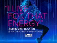 Armin van Buuren – I Live For That Energy (ASOT 800 Anthem)