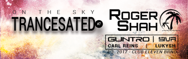 Roger Shah | TranceSated #7 On the Sky