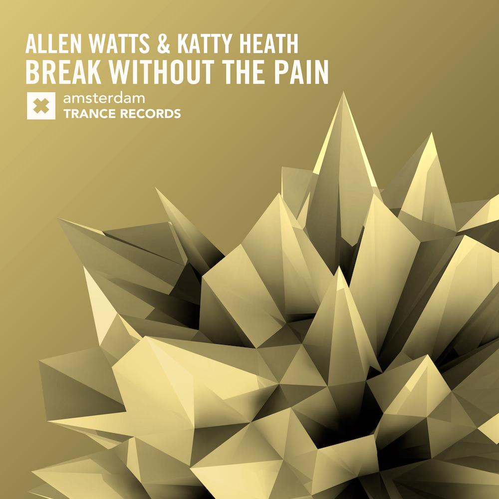 Allen Watts & Katty Heath - Break Without The Pain