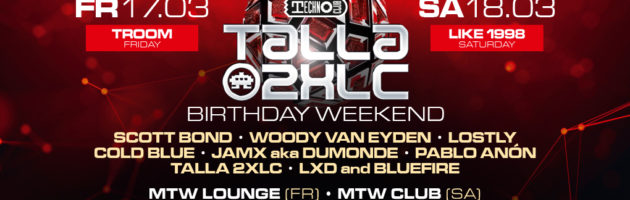 "17.-18.03.2017 Technoclub ""Talla 2XLC Birthday Weekend"", Offenbach (DE)"