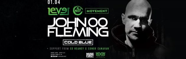 NITF Movement@LeVeL with John 00 Fleming and Cold Blue!