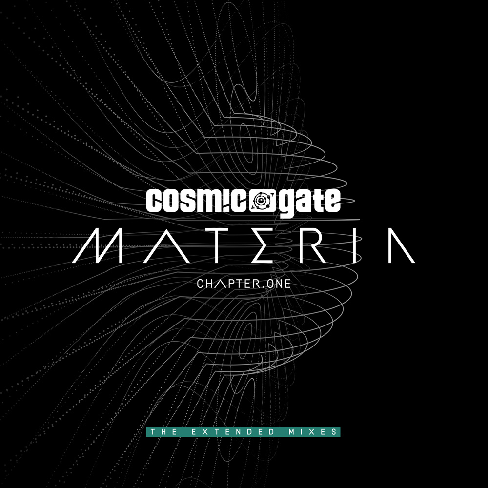 Cosmic Gate 'Materia - Chapter.One' - The Extended Mixes