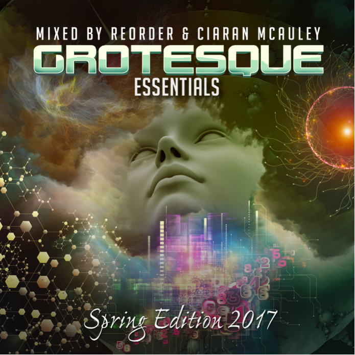 Grotesque Essentials - Spring Edition 2017: Mixed By Reorder & Ciaran McAuley
