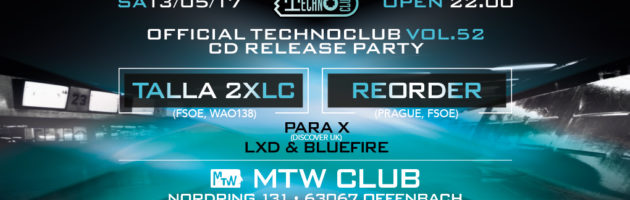 13.05.2017 Technoclub vol. 52 Release Party, Offenbach (DE)
