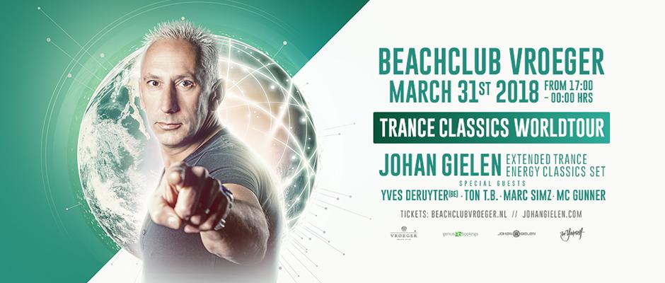 31.03.2018 Johan Gielen Trance Classics Worldtour 2.0, Beachclub Vroeger