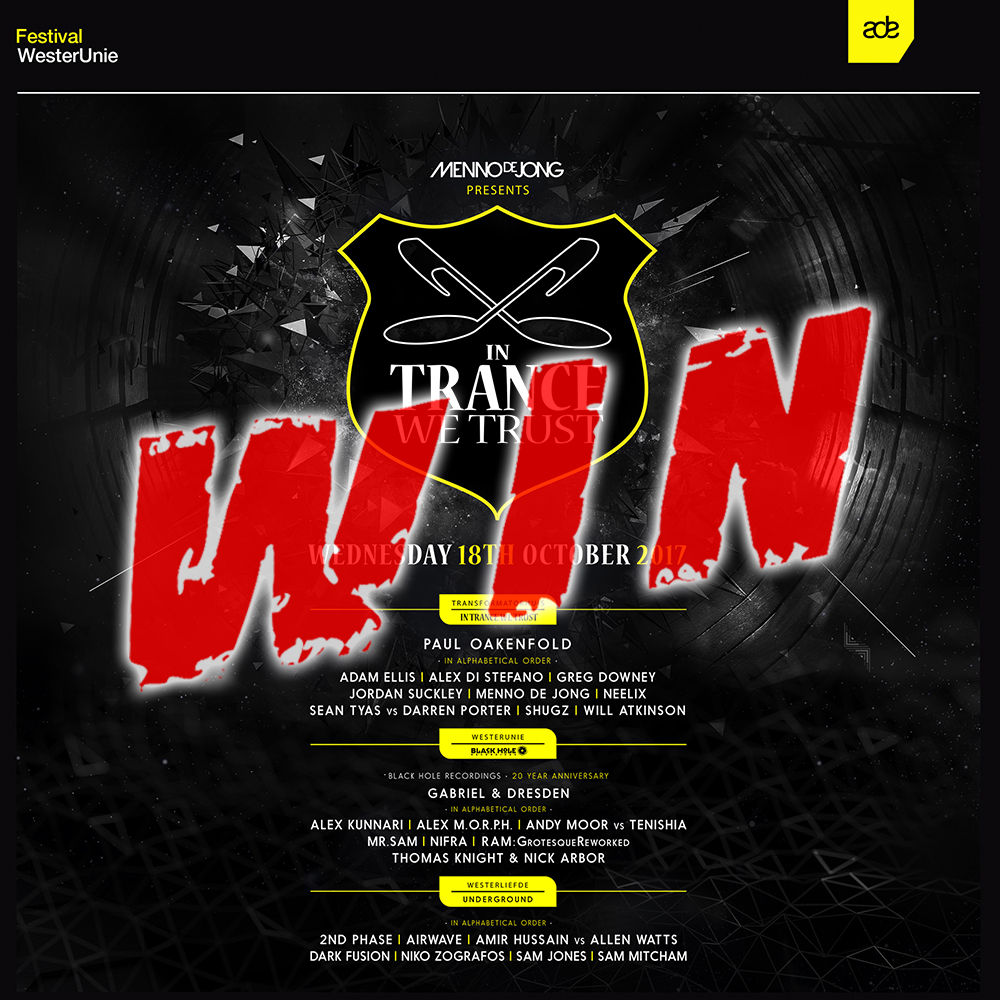 18.10.2017 In Trance We Trust ADE Festival, Amsterdam (NL) WIN TICKETS