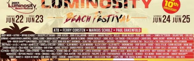 Luminosity Beach Festival 2017 – 10 Years Anniversary