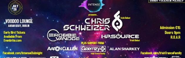 Intense Clubnight pres. Chris Schweizer, Robbie van Doe, HP Source & more