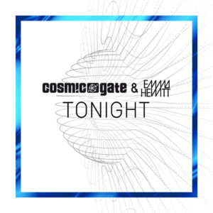 Cosmic Gate With Emma Hewitt-Tonight