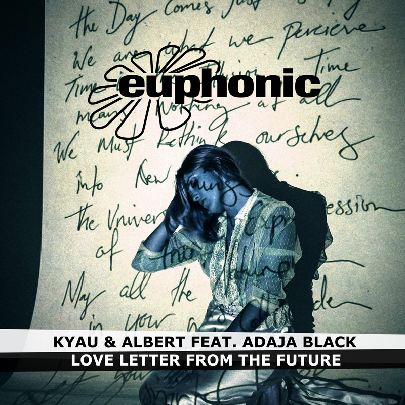 Kyau & Albert feat. Adaja Black - Love Letter From The Future