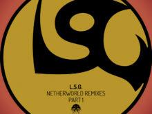 L.S.G. – Netherworld (The Remixes)