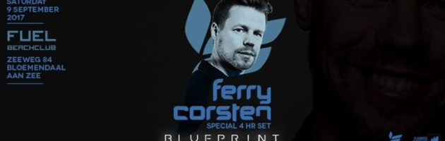 Beachclub Fuel presents: Ferry Corsten 4hr Set – Blueprint Tour