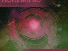 JES – People Will Go (M.I.K.E. Push Remix)
