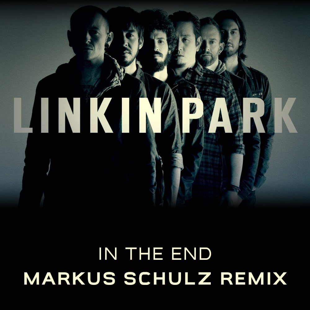 Linkin Park - In the End (Markus Schulz Tribute Remix) FREE DOWNLOAD