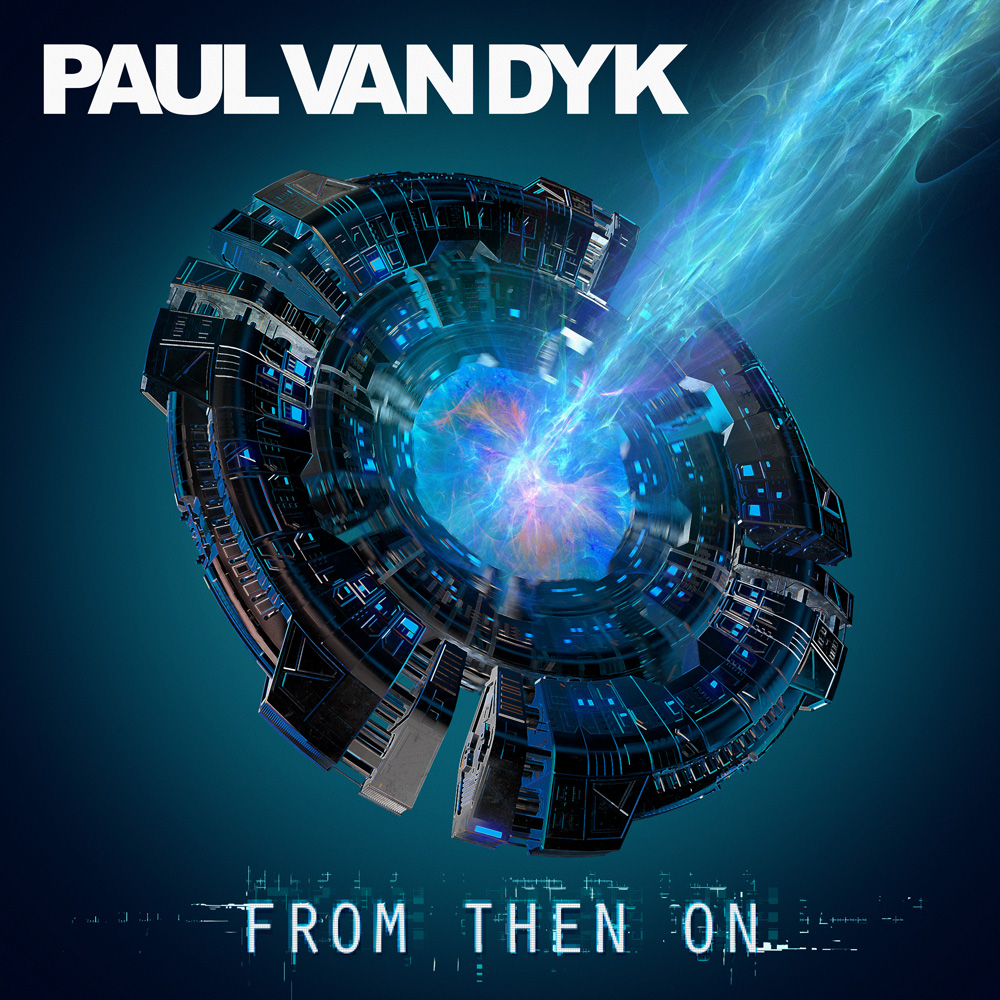 Paul van Dyk From Then On