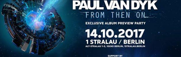 PAUL VAN DYK in Berlin I From Then On Album Tour