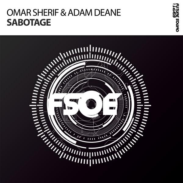 Omar Sherif & Adam Deane - Sabotage