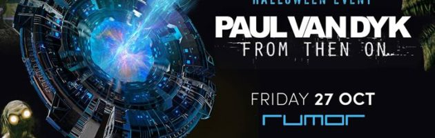 Paul van Dyk's From Then On Tour – Halloween Event