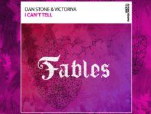 Dan Stone & Victoriya – I Can't Tell