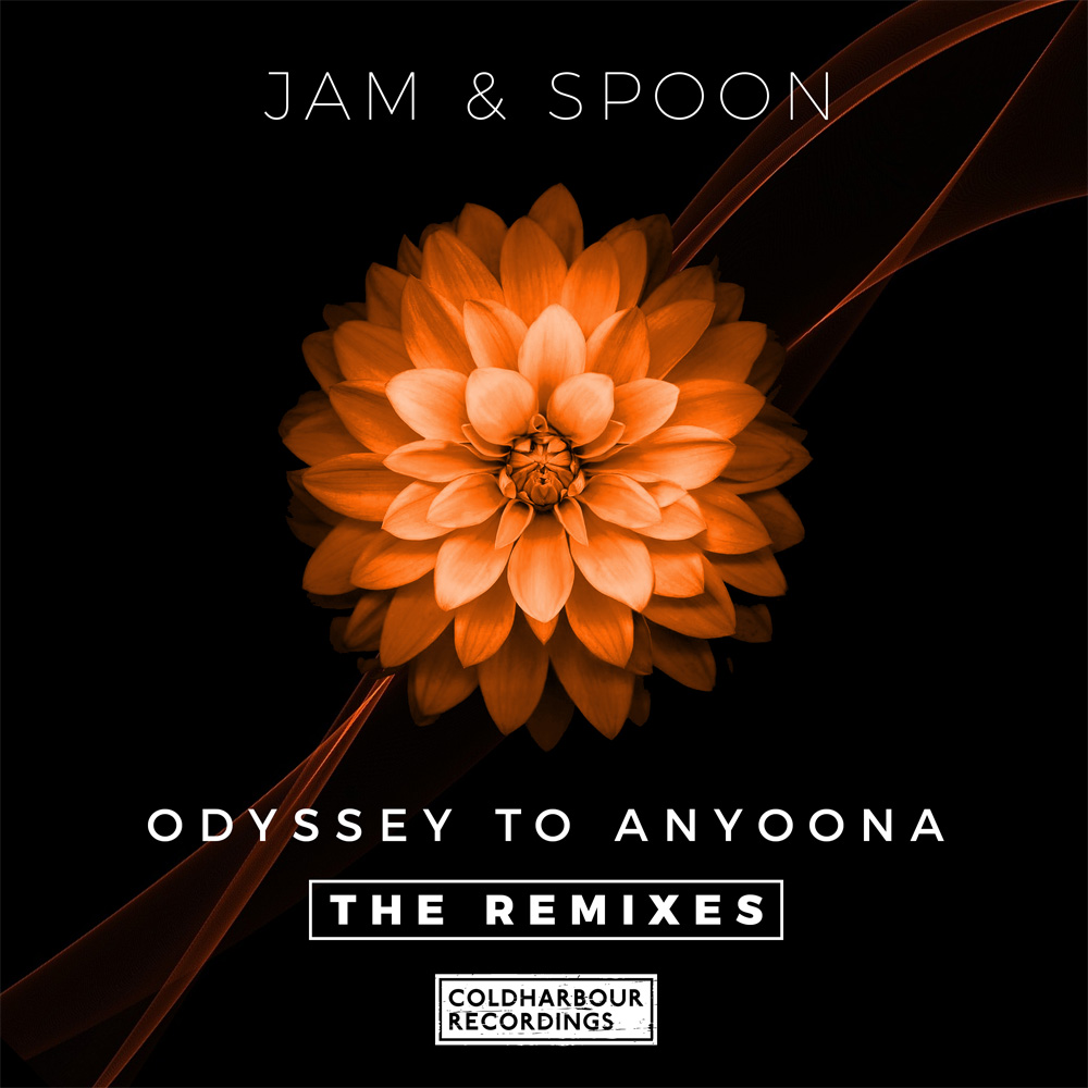Jam & Spoon - Odyssey To Anyoona (The Remixes)