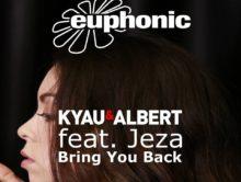 Kyau & Albert feat. Jeza – Bring You Back (Beatsole & Dezza Remixes)