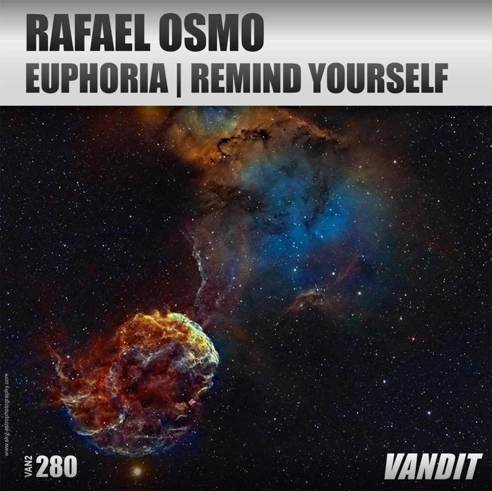 Rafael Osmo - Euphoria / Remind Yourself