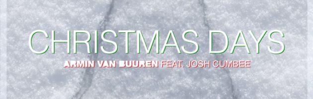 Armin van Buuren feat. Josh Cumbee – Christmas Days