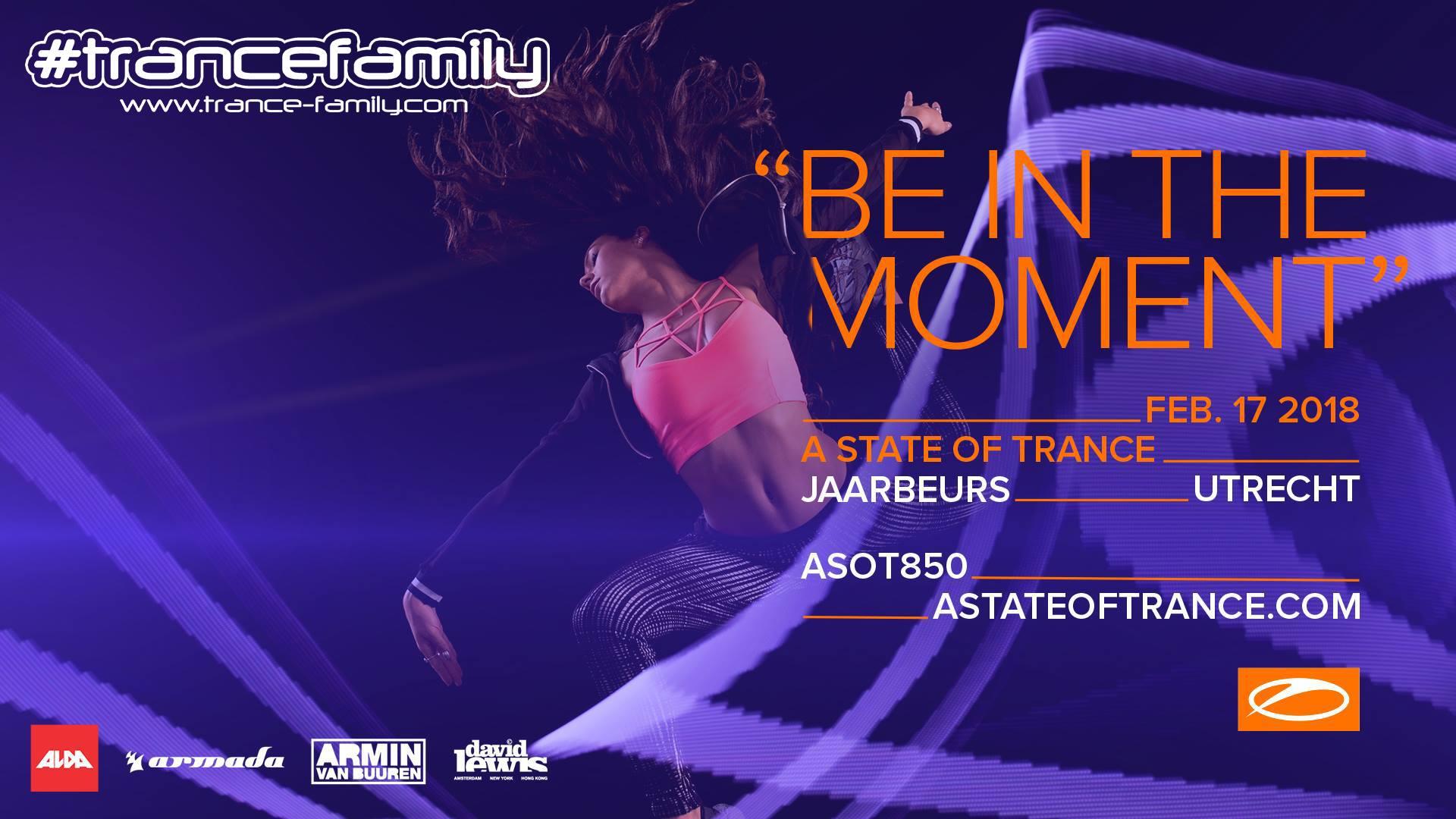 17.02.2018 A State Of Trance Festival 850, Utrecht (NL)