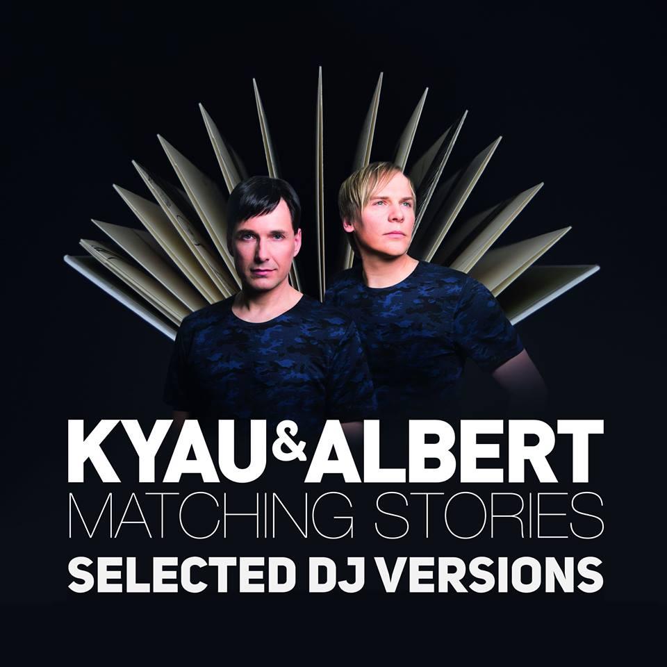Kyau & Albert - Matching Stories (Selected DJ Versions)