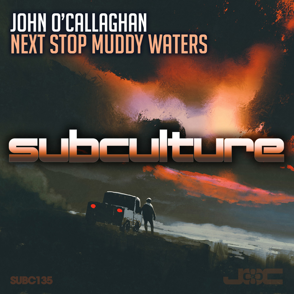 John O'Callaghan - Next Stop Muddy Waters
