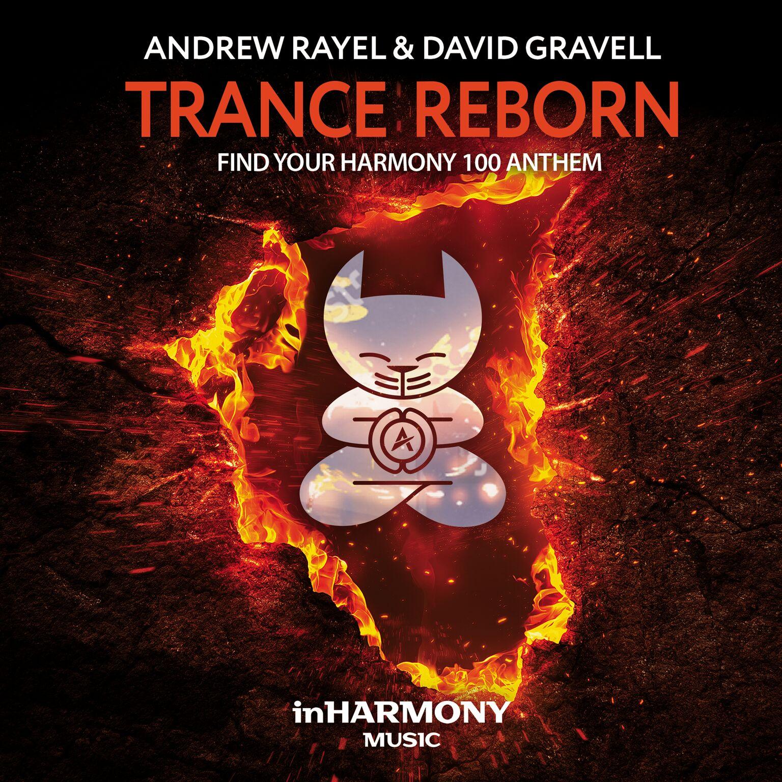 Andrew Rayel & David Gravell - Trance ReBorn (FYH100 Anthem)
