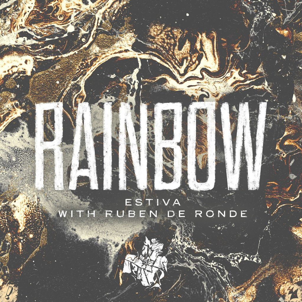Estiva with Ruben de Ronde - Rainbow