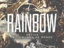 Estiva with Ruben de Ronde – Rainbow