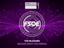 The Blizzard – Decade (Matt Fax Remix)