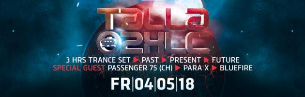 04.05.2018 Talla 2XLC Extended Trance Night, Offenbach (DE)