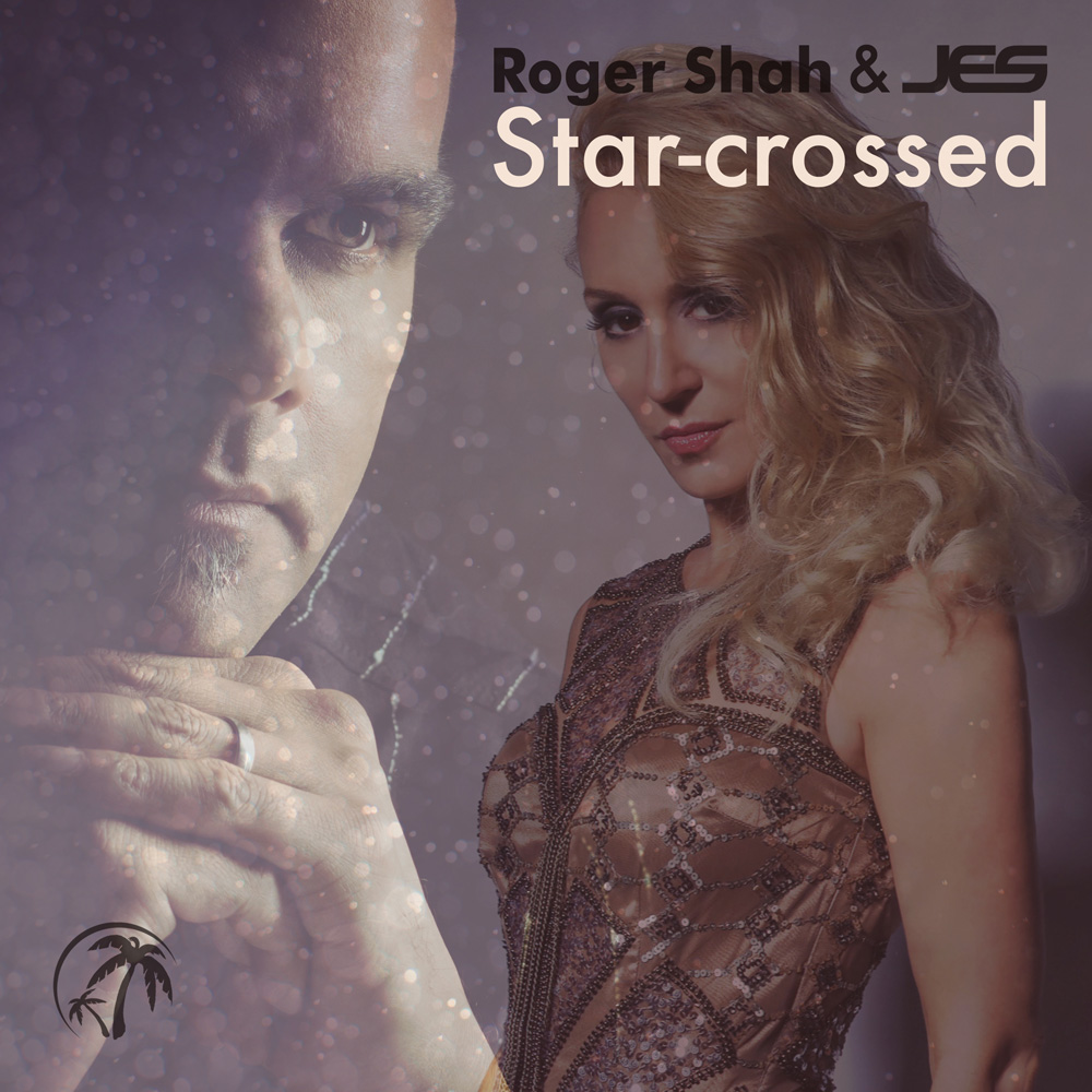 Roger Shah & JES - Star-Crossed