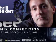 "The Thrillseekers ""Find you"" Remix Competition"