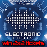 07.03.2015 Electronic Lights, Sindelfingen # Win Tickets (GER)