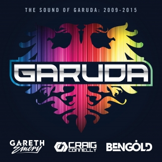 Gareth Emery, Craig Connelly & Ben Gold – The Sound Of Garuda: 2009-2015