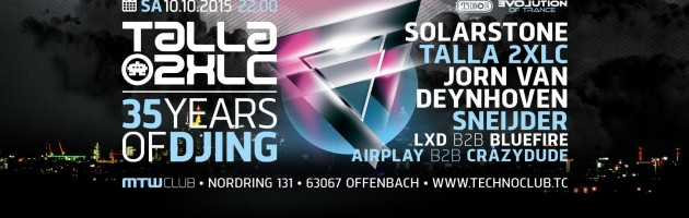 10.10.2015 Talla 2XLC – 35 Years of DJing @ Offenbach am Main (GER)