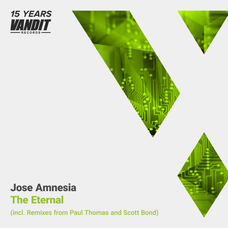 "Jose Amnesia ""The Eternal"" remixed by Paul Thomas and Scott Bond & Charlie Walker (15 Years Vandit Records)"