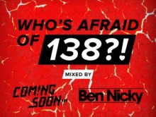 Who's Afraid Of 138?! (Vol. 2) Mixed by Coming Soon!!! & Ben Nicky